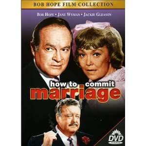 How to Commit Marriage: Bob Hope, Jackie Gleason, Jane