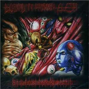 Bound in Human Flesh Sick Lust for Revenge Music