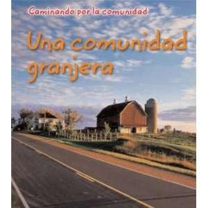 Una comunidad granjera (Neighborhood Walk / Caminando Por La Comunidad