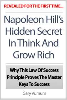 Napoleon Hills Hidden Secret In Think And Grow Rich Why This Law Of