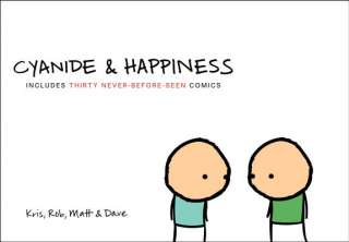 Cyanide & Happiness by Kris Wilson, Rob Denbleyker, Matt Melvin