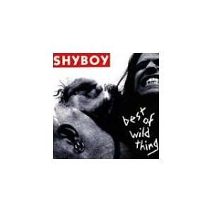 Best Of Wild Thing: Shyboy: Music