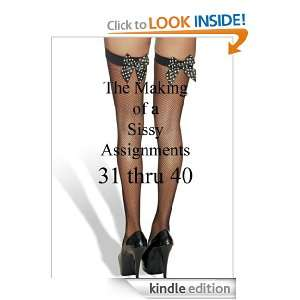 40 (The Making of a Sissy): Mistress Jessica:  Kindle Store