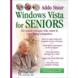 Windows Vista for Seniors: For Senior Citizens Who Want to Start Using