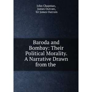 Drawn from the .: James Outram, Sir James Outram John Chapman: Books