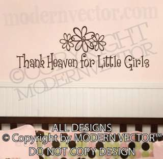 THANK HEAVEN FOR LITTLE GIRLS Quote Vinyl Wall Decal NURSERY Lettering