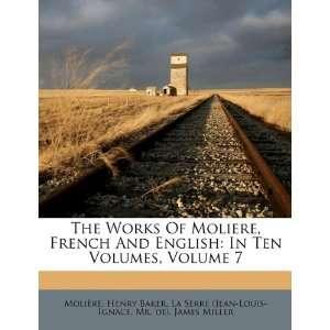 ): Henry Baker, Molière, La Serre (Jean Louis Ignace: Books